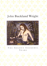 'John Buckland Wright: The Golden Cockerel Years.'