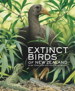 Extinct Birds of New Zealand By Alan Tennyson and Paul Martinson